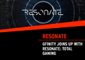Gfinity joins up with Resonate Total Gaming