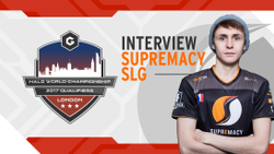 HaloWC 2017 Qualifier: London - Supremacy Interview