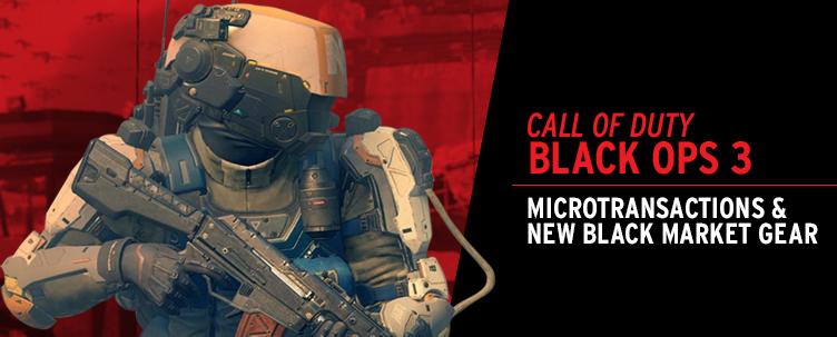 374e5d41e4d Black Ops 3 Microtransactions & New Black Market Gear Available ...