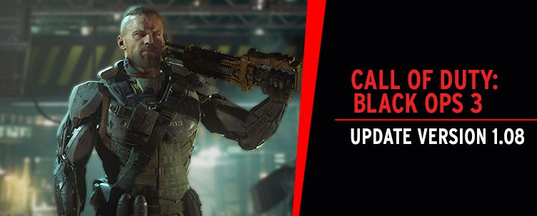 Call of Duty: Black Ops 3: Update Version 1.08