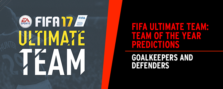 FIFA Ultimate Team: Team Of The Year Predictions - Goalkeepers and Defenders