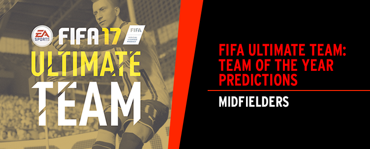 FIFA Ultimate Team: Team Of The Year Predictions - Midfielders