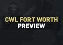 An Insight Into CWL Fort Worth 2019