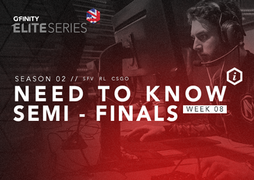 Elite Series Need To Know: Semi-Finals