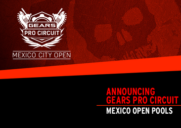 Announcing the Gears Pro Circuit Mexico Open Pools