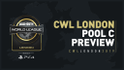 CWL London - Pool C Preview