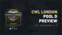 CWL London - Pool D Preview