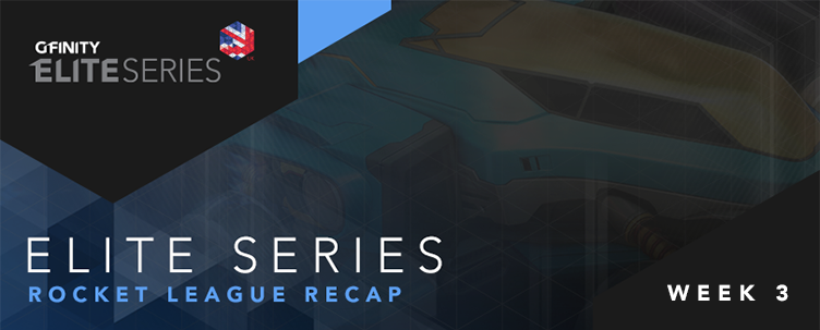 Elite Series Rocket League Recap - Week 3