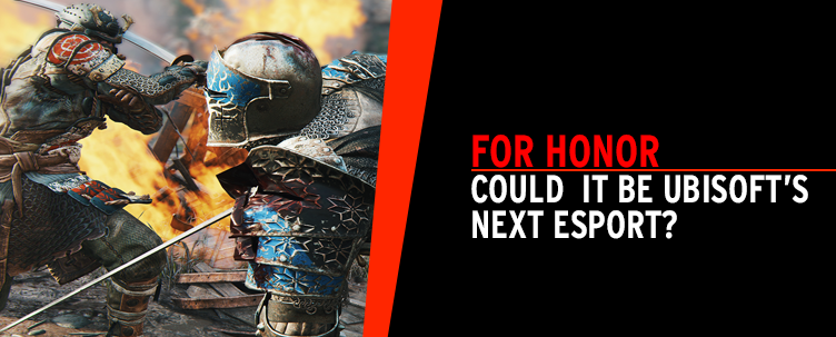 Could For Honor be Ubisoft's next esport?