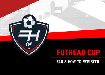 Futhead Cup - FAQ & How To Register